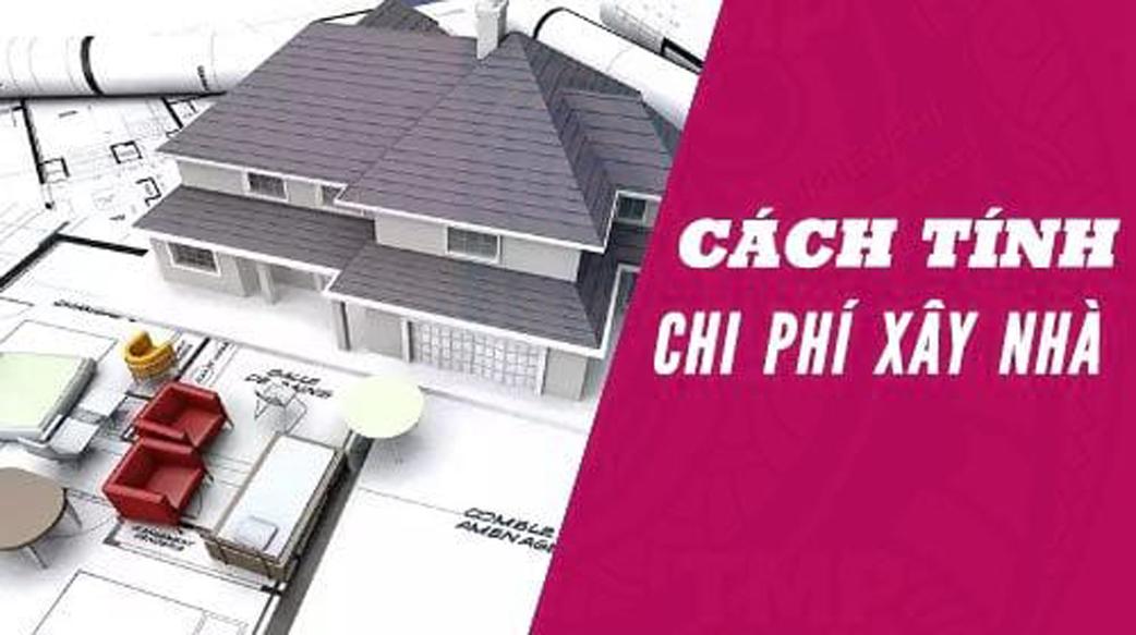 Cach Tinh Chi Phi Xay Nha M2 Xay Nha Xhouse